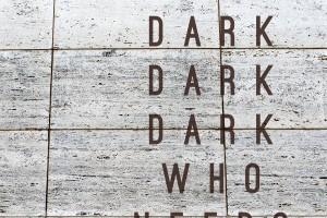 Dark Dark Dark – Who Needs Who