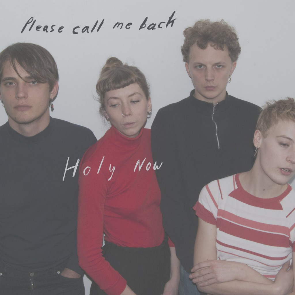 Holy Now – Please Call Me Back