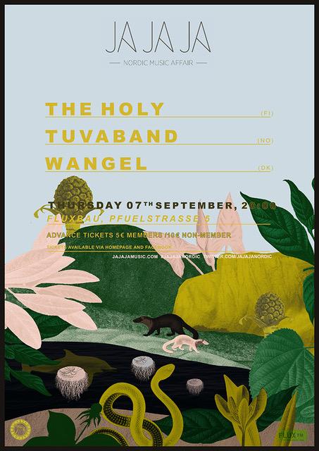 Ja Ja Ja presents The Holy, Tuvaband & Wangel