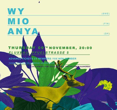 Ja Ja Ja am 9.11. mit Wy, Milo & ANYA